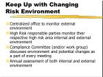 keep up with changing risk environment