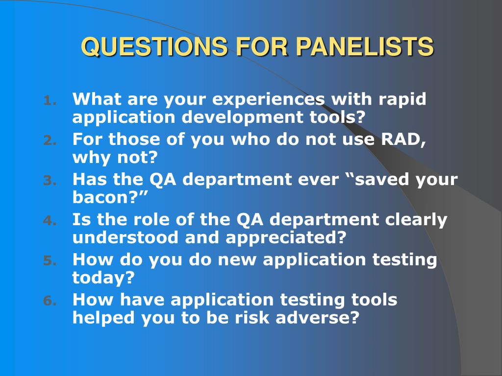 QUESTIONS FOR PANELISTS