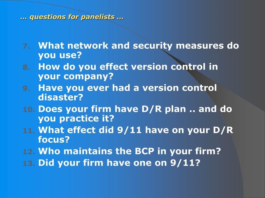 … questions for panelists …