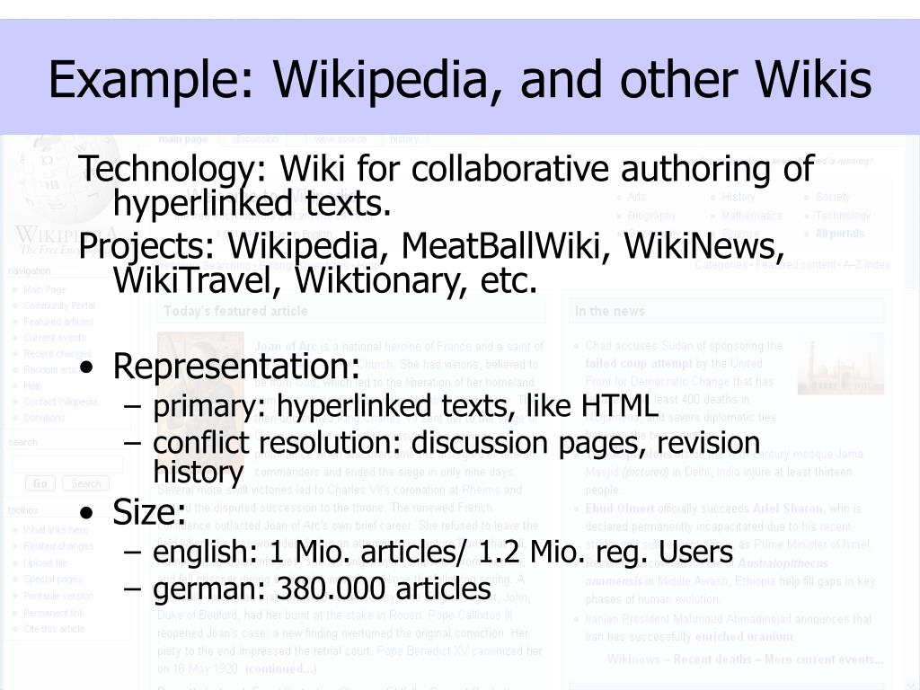 Example: Wikipedia, and other Wikis