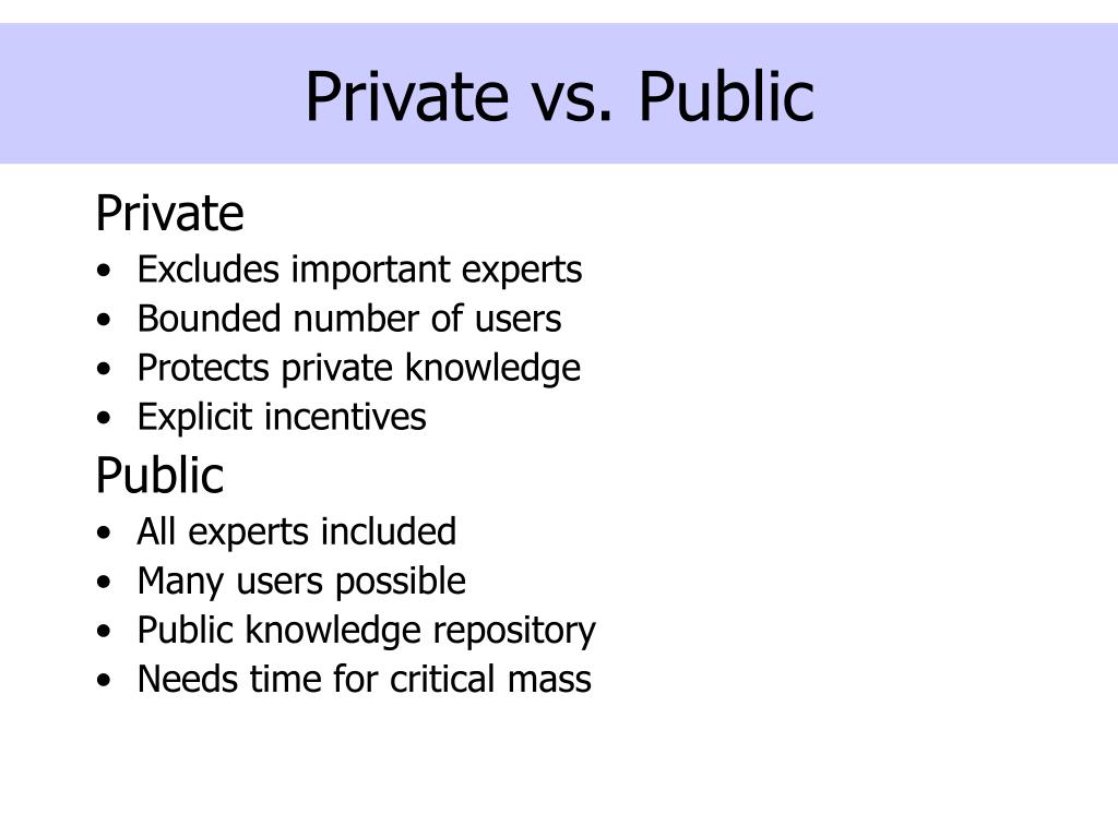 Private vs. Public