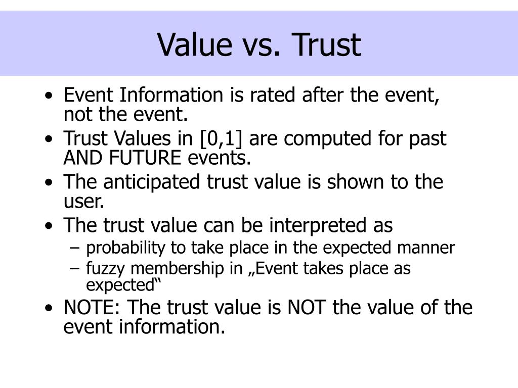 Value vs. Trust