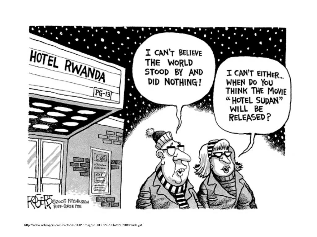 http://www.robrogers.com/cartoons/2005/images/030305%20Hotel%20Rwanda.gif