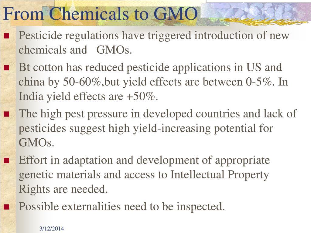 From Chemicals to GMO