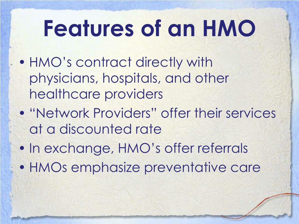 Features of an HMO