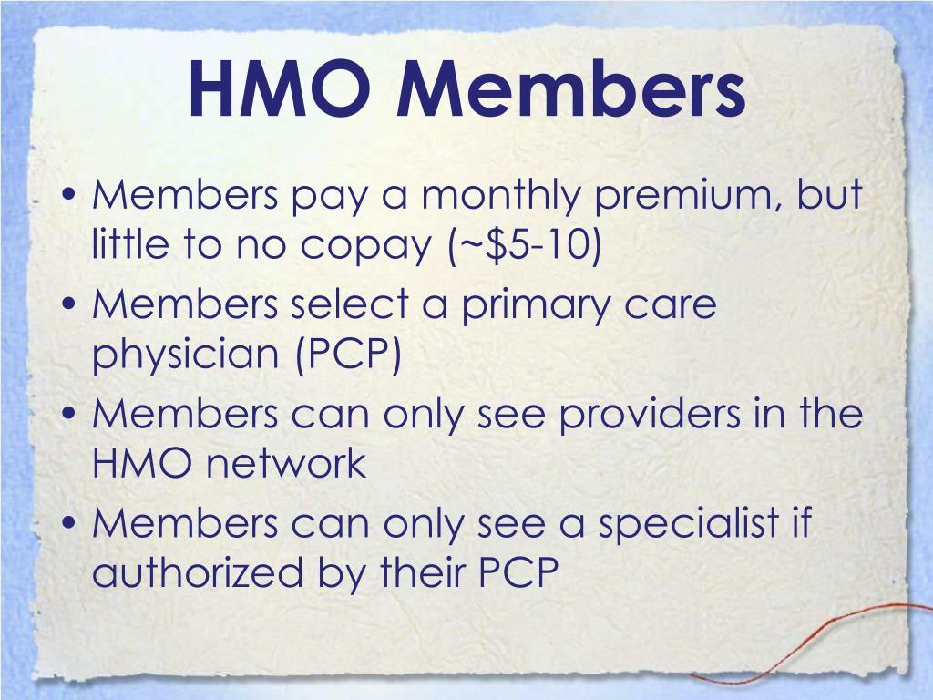 HMO Members