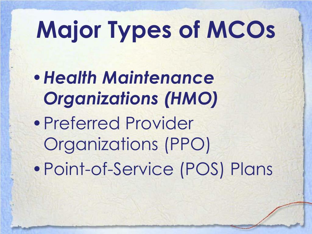 Major Types of MCOs