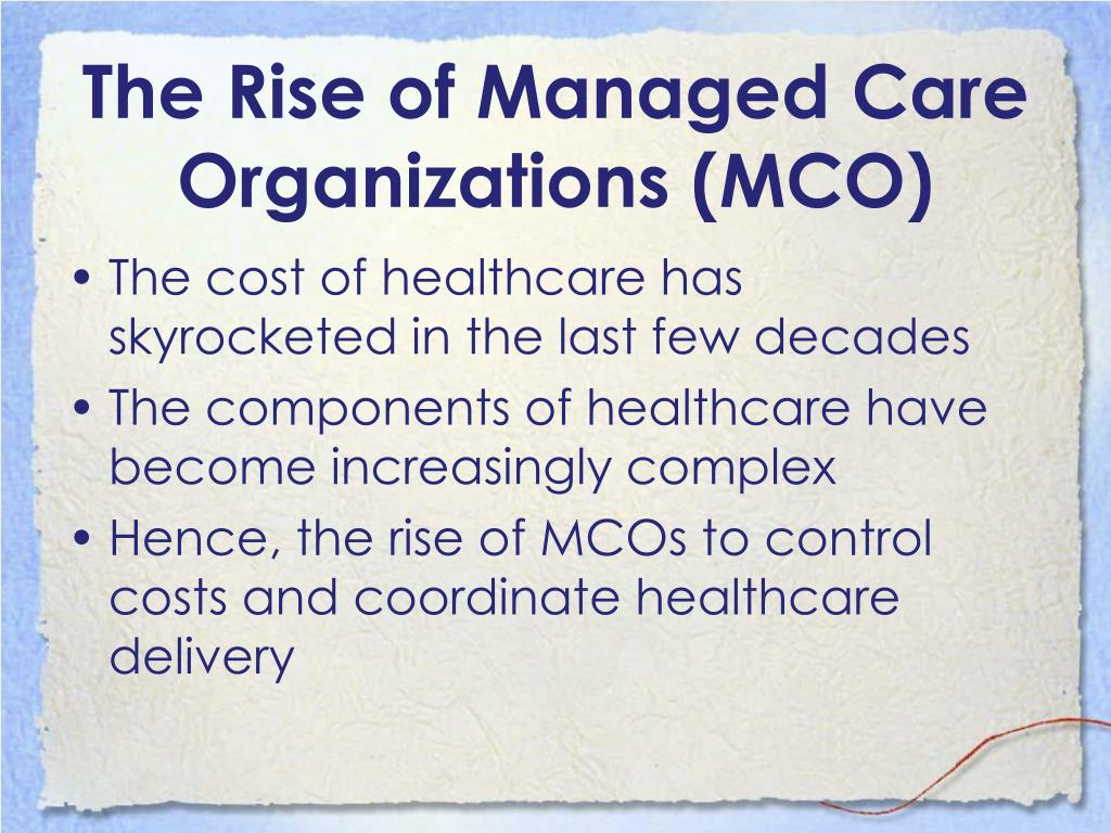 The Rise of Managed Care Organizations (MCO)