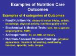 examples of nutrition care outcomes