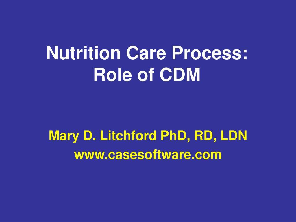 nutrition care process role of cdm l.