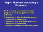 step 4 nutrition monitoring evaluation