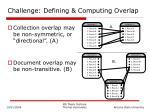 challenge defining computing overlap