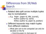differences from ir web search