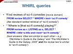 whirl queries13