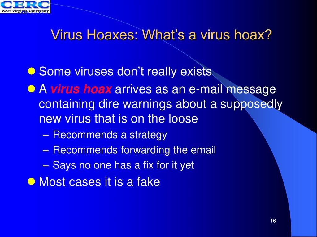 Virus Hoaxes: What's a virus hoax?