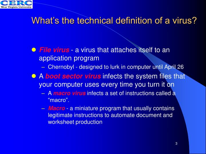 What's the technical definition of a virus?