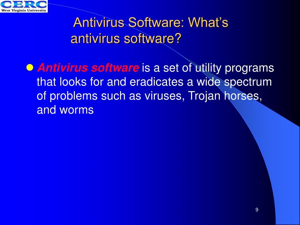 Antivirus Software: What's antivirus software?