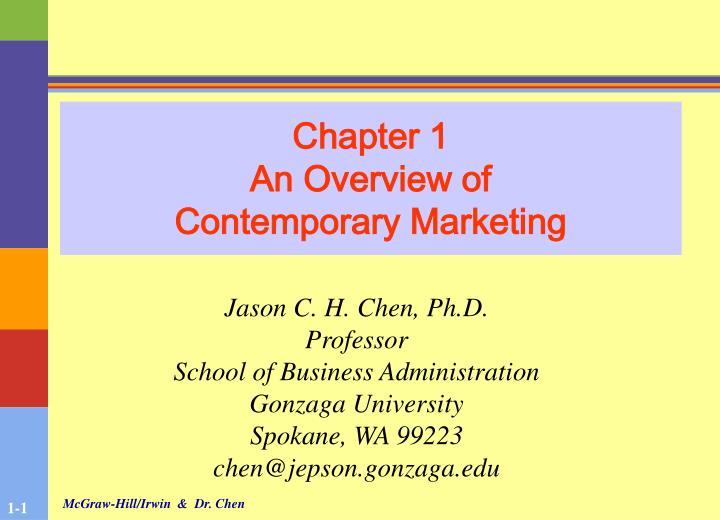Chapter 1 an overview of contemporary marketing
