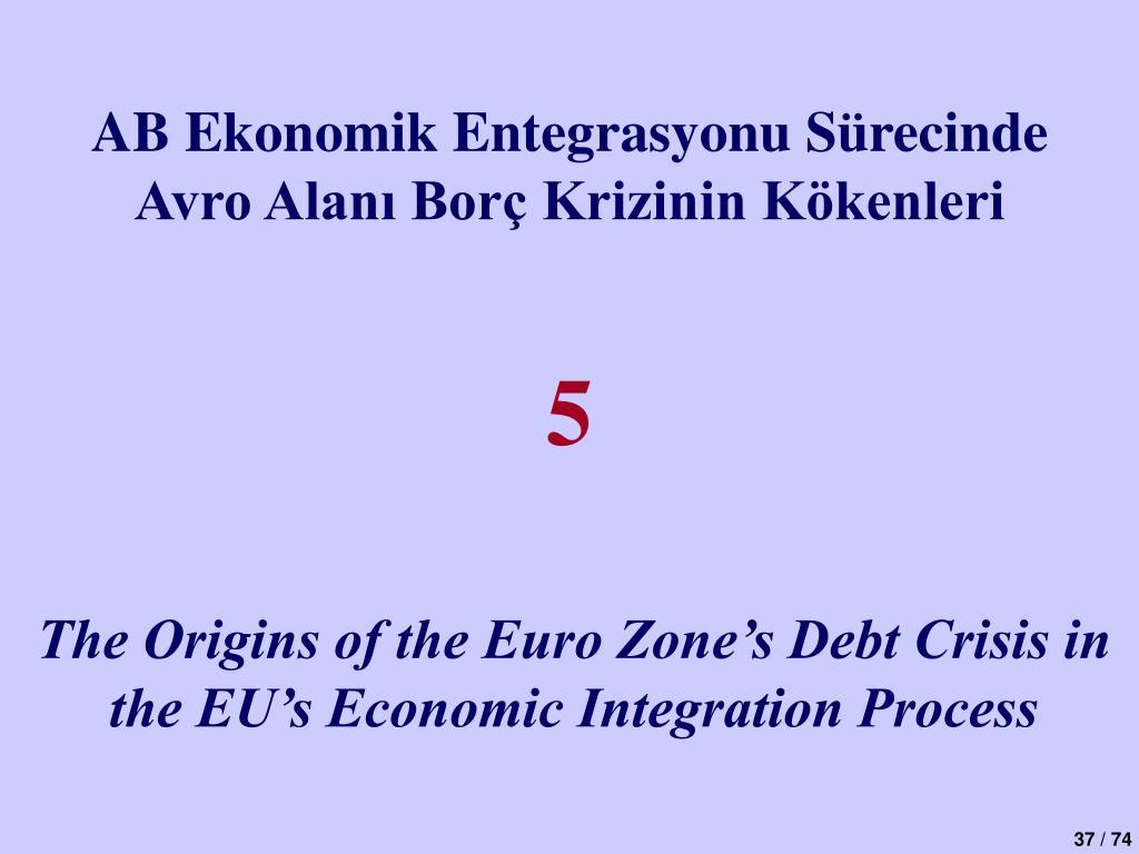 AB Ekonomik Entegrasyonu Sürecinde