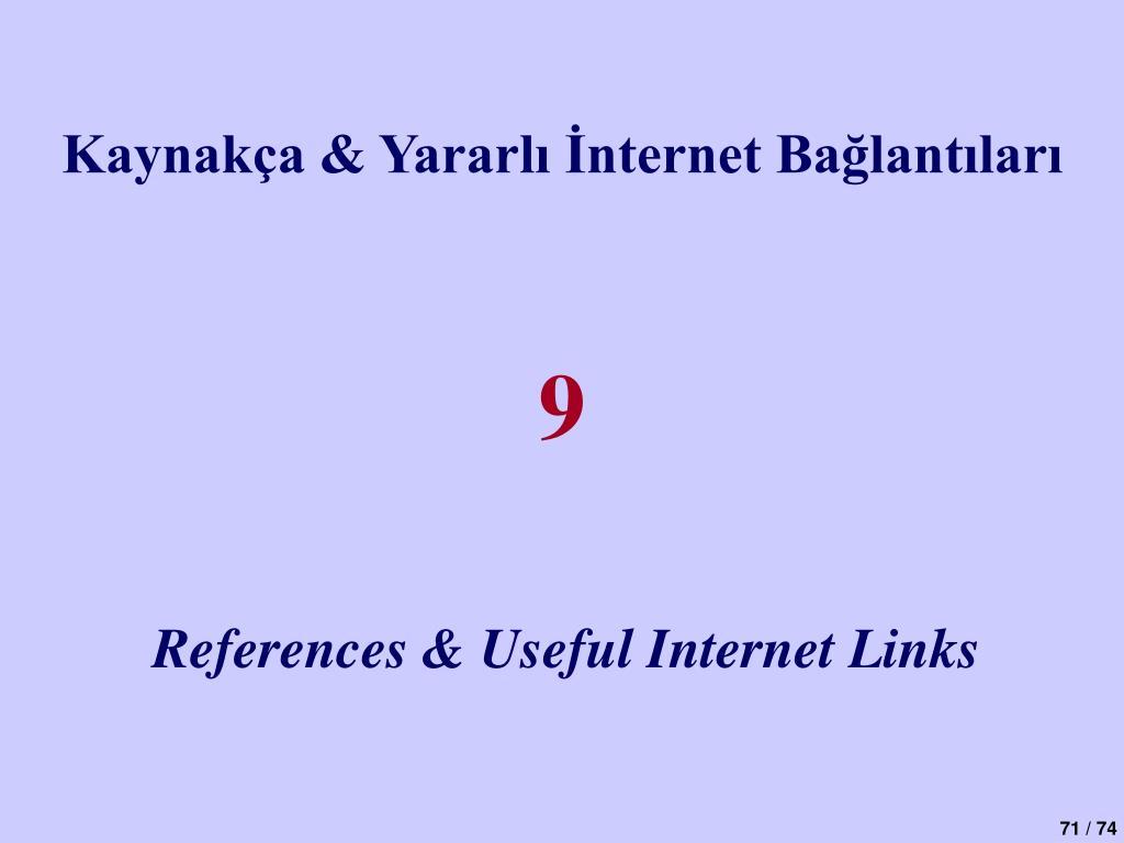 Kaynakça & Yararlı İnternet Bağlantıları