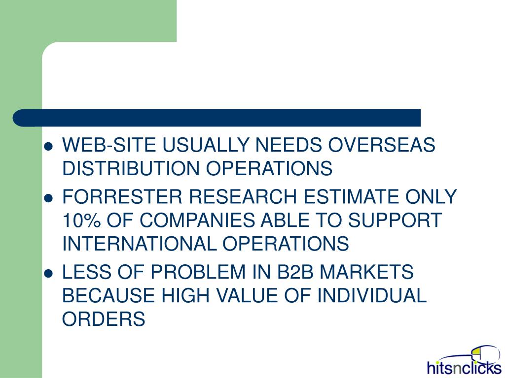 WEB-SITE USUALLY NEEDS OVERSEAS DISTRIBUTION OPERATIONS