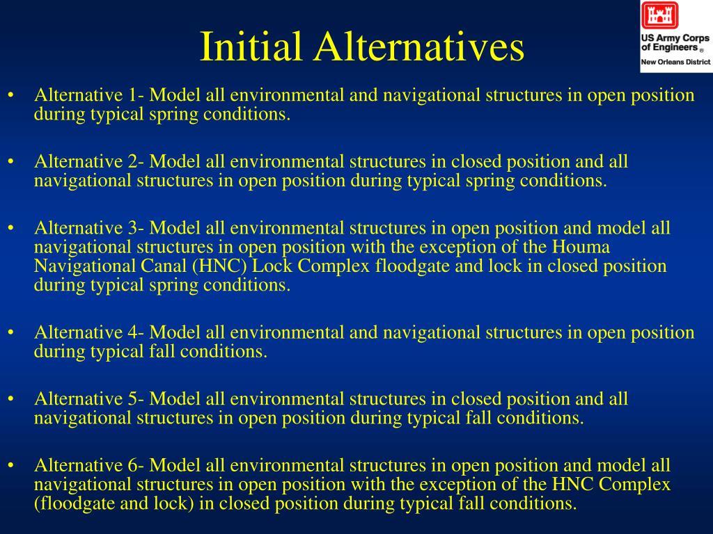 Initial Alternatives