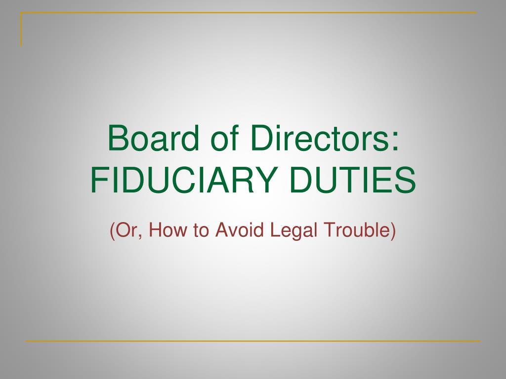 board of directors fiduciary duties