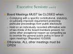 executive sessions cont d