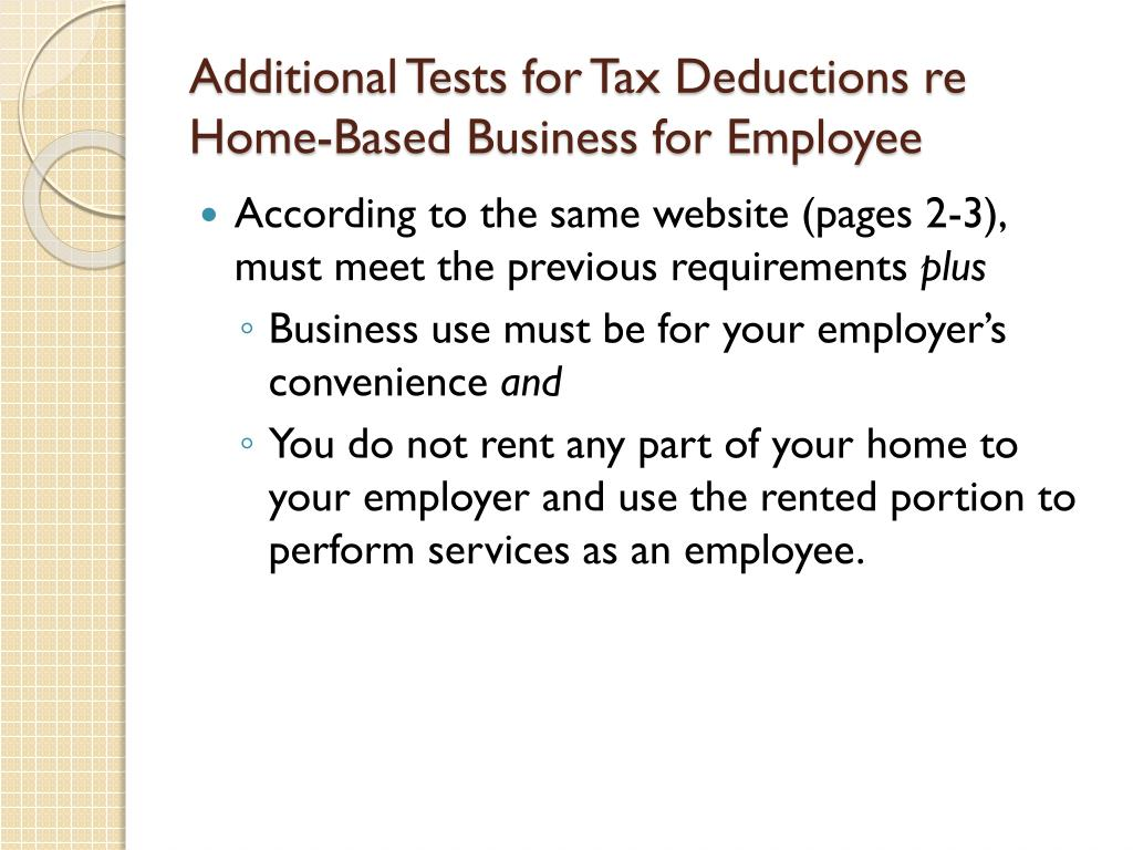 Additional Tests for Tax Deductions re Home-Based Business for Employee