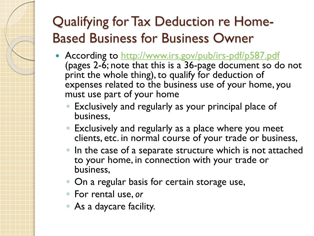 Qualifying for Tax Deduction re Home-Based Business for Business Owner