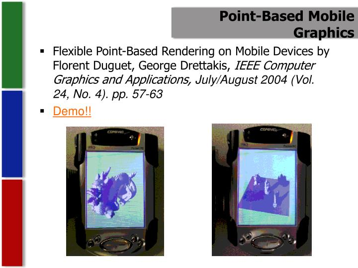 Point-Based Mobile Graphics