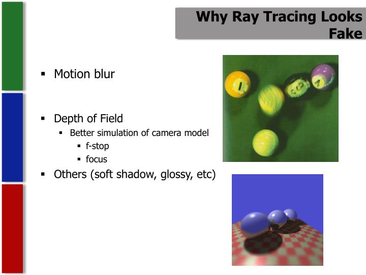 Why Ray Tracing Looks Fake