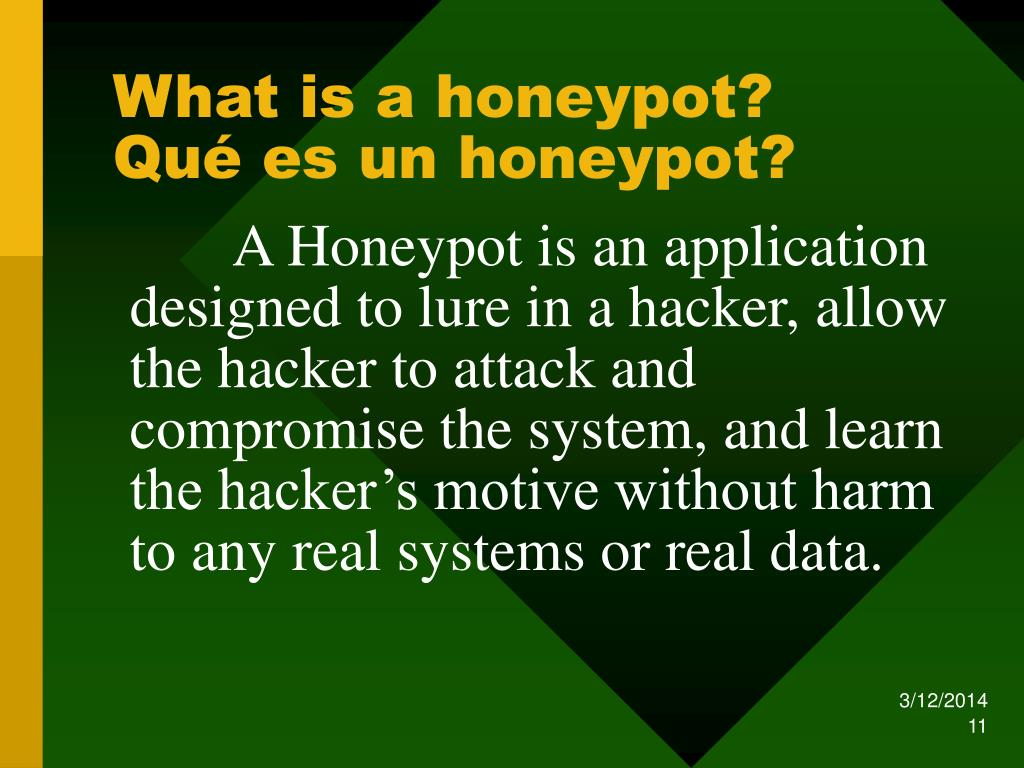 What is a honeypot?