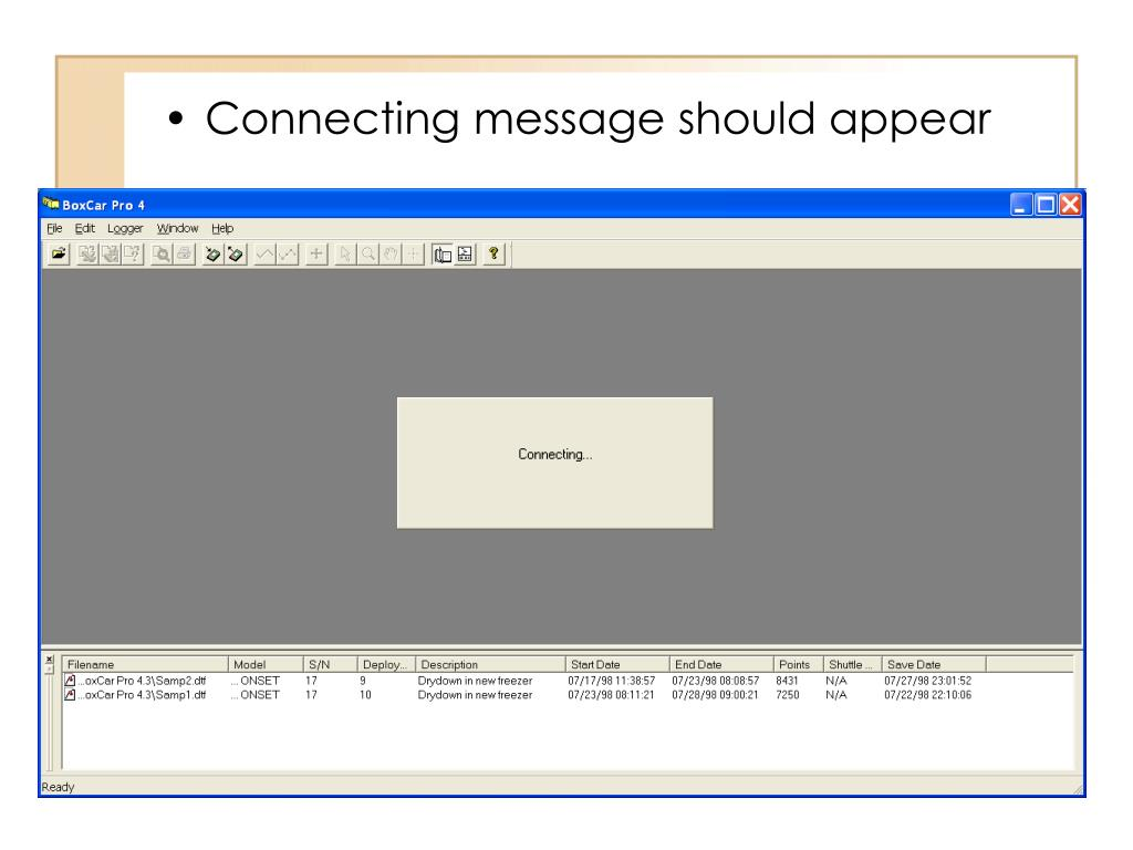 Connecting message should appear