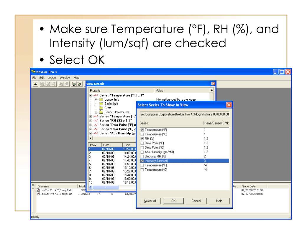 Make sure Temperature (°F), RH (%), and Intensity (lum/sqf) are checked