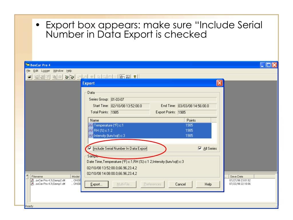 """Export box appears: make sure """"Include Serial Number in Data Export is checked"""