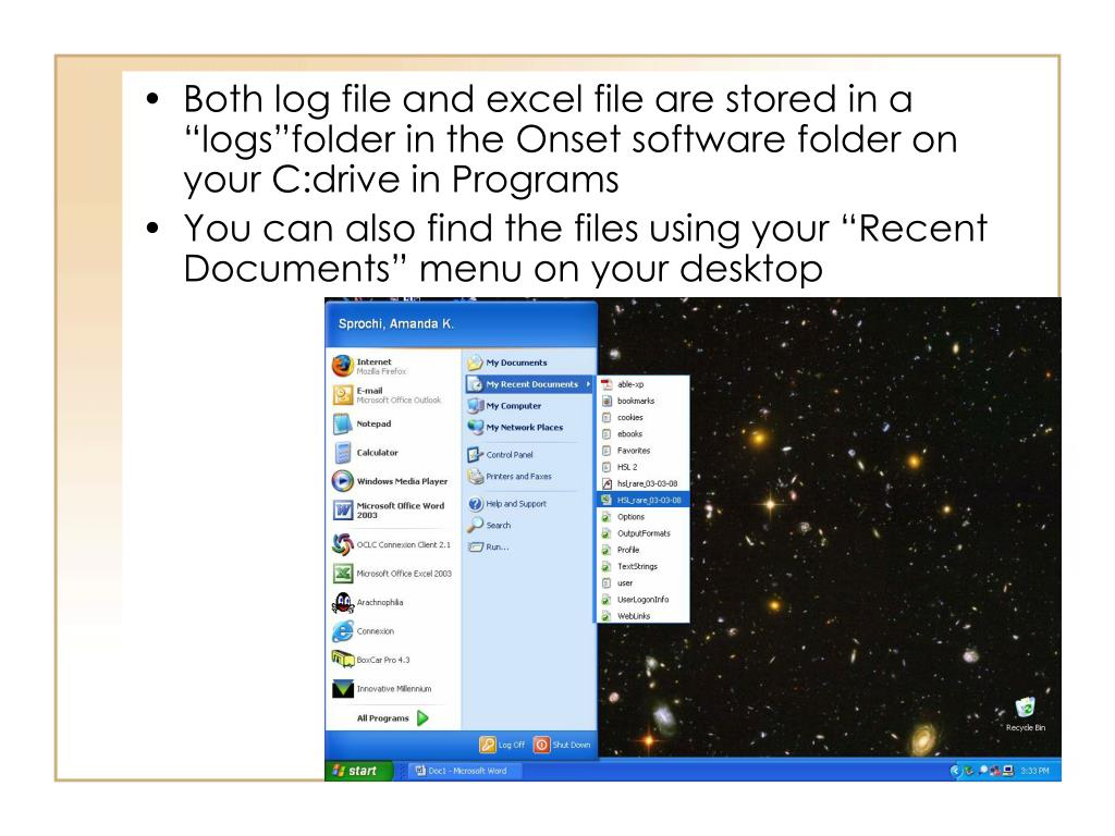 """Both log file and excel file are stored in a """"logs""""folder in the Onset software folder on your C:drive in Programs"""