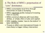 d the role of mncs perpetuation of core dominance