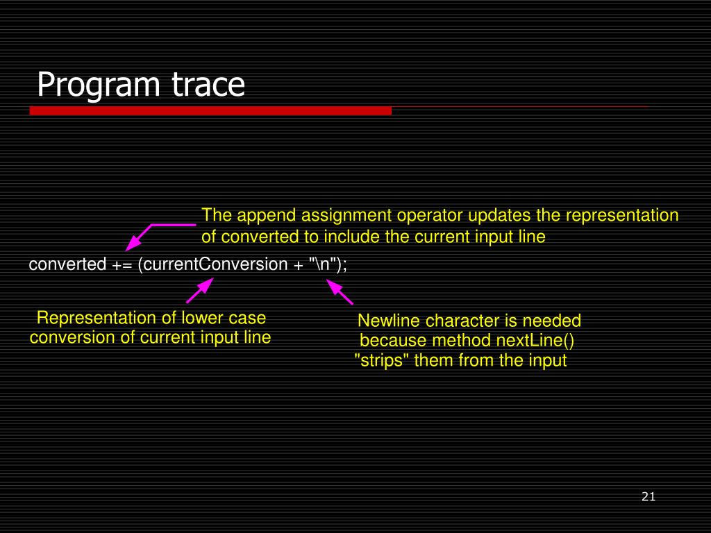 The append assignment operator updates the representation
