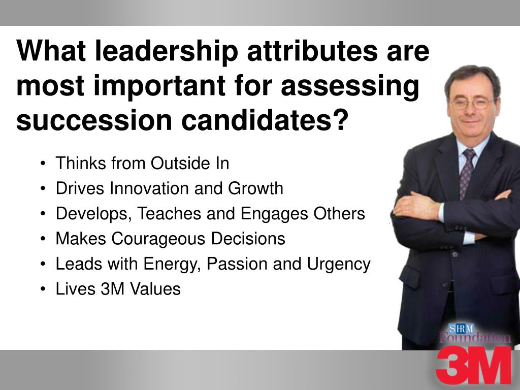 What leadership attributes are most important for assessing succession candidates?