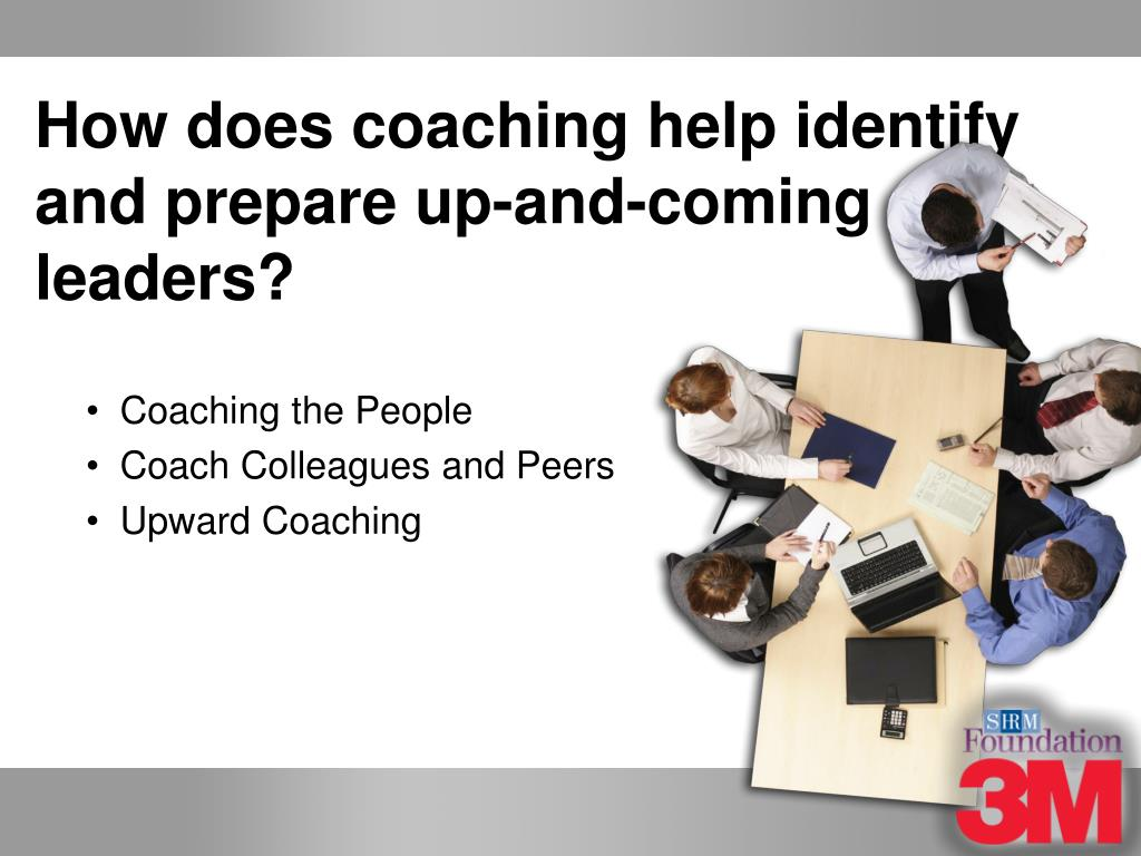 How does coaching help identify and prepare up-and-coming leaders?
