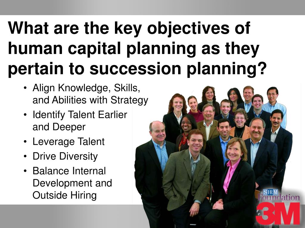 What are the key objectives of human capital planning as they pertain to succession planning?