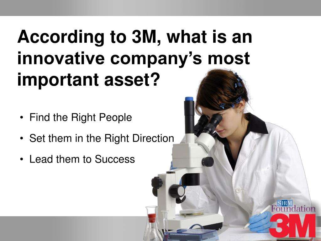 According to 3M, what is an innovative company's most important asset?