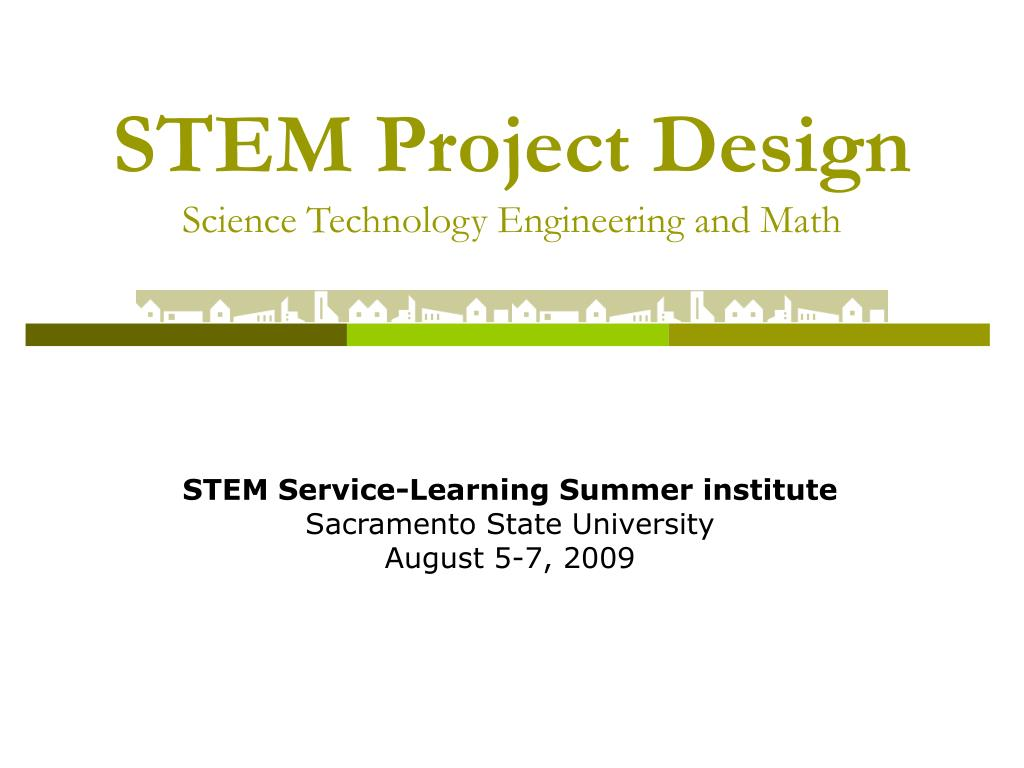 stem project design science technology engineering and math l.