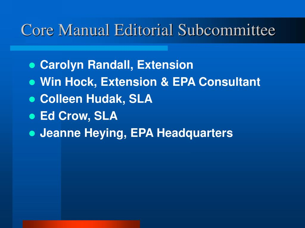 Core Manual Editorial Subcommittee