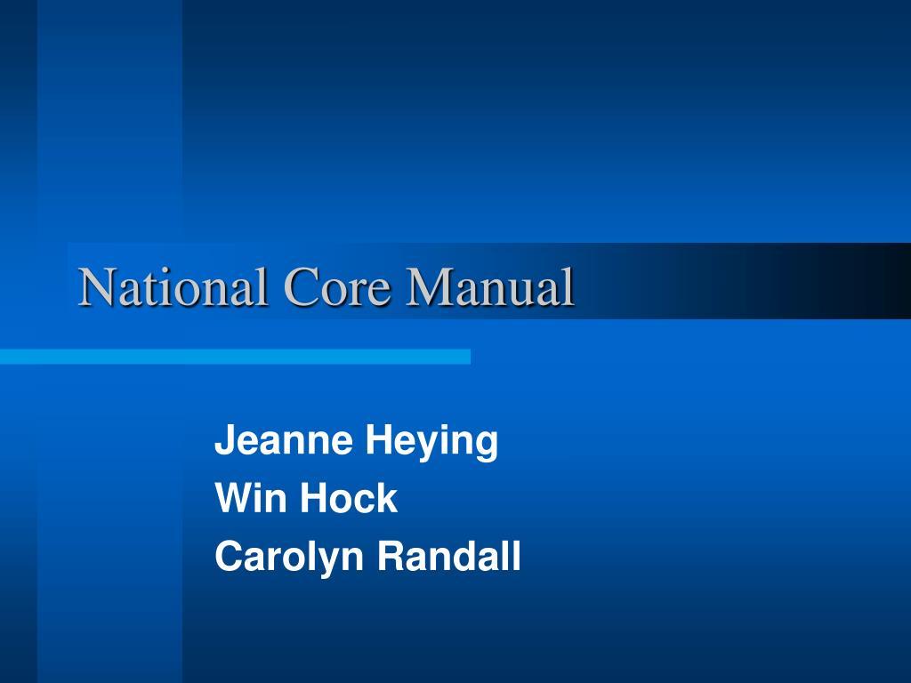 National Core Manual