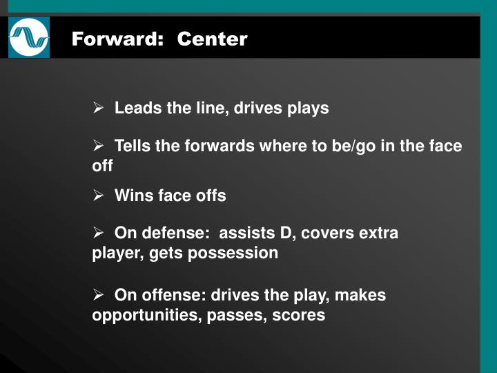 Forward:  Center