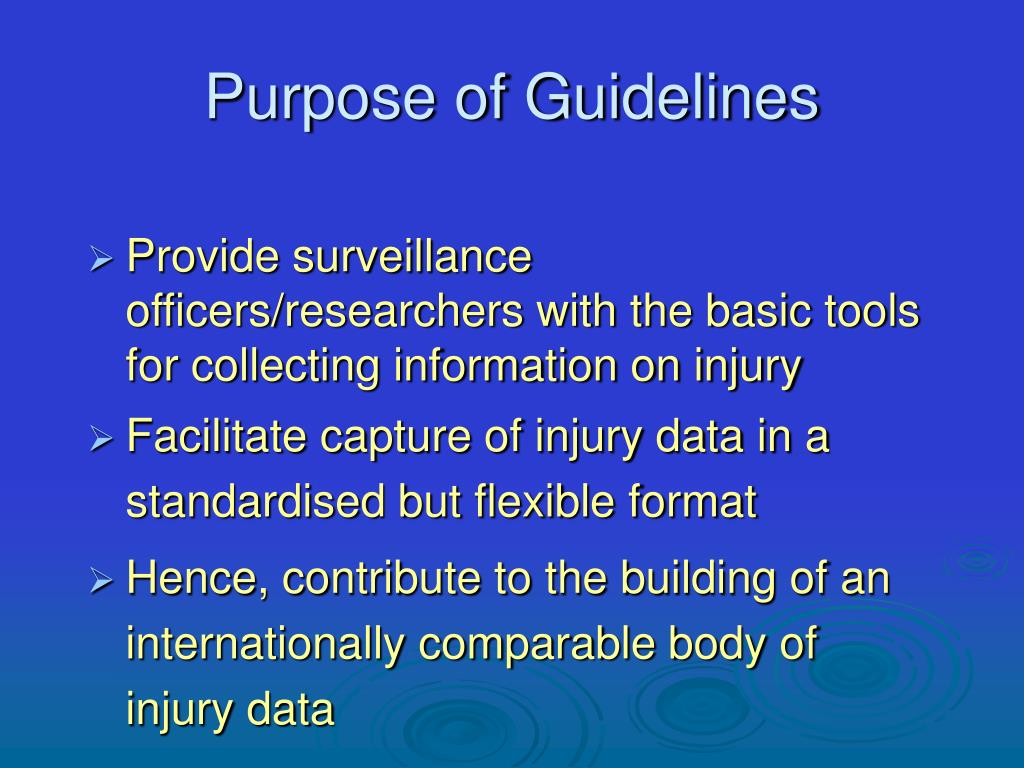 Purpose of Guidelines