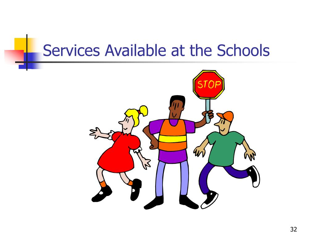 Services Available at the Schools