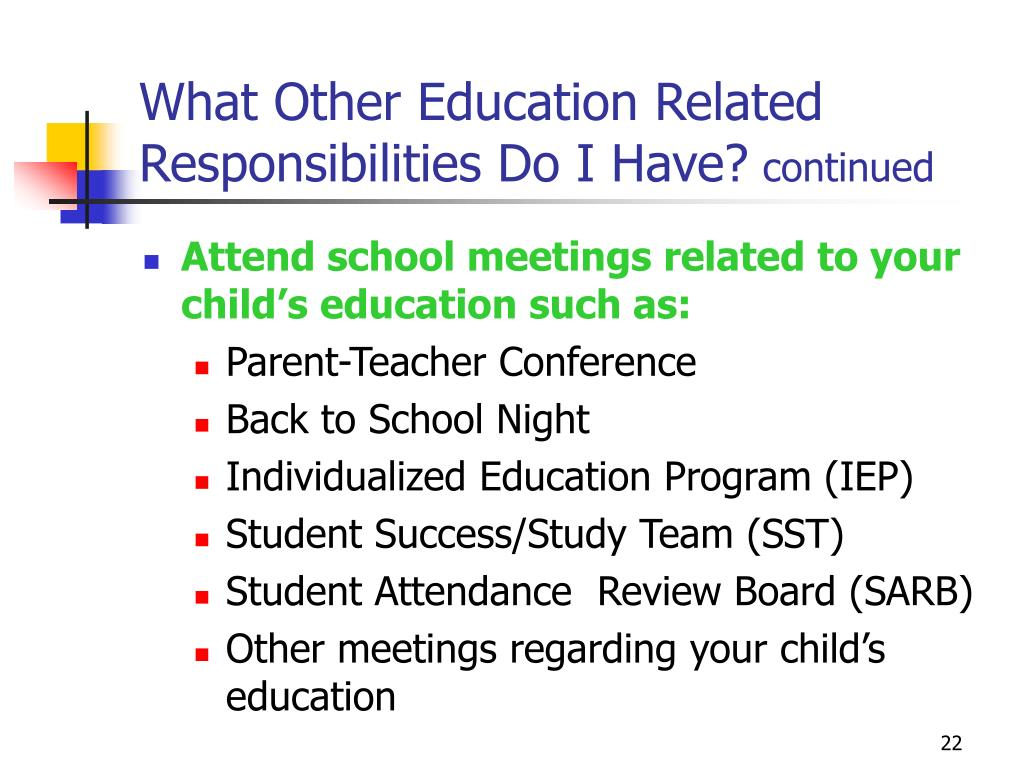 What Other Education Related Responsibilities Do I Have?